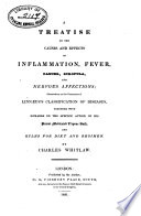 A Treatise on the Causes and Effects of Inflammation  Fever  Cancer  Scrofula  and Nervous Affections