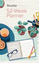 Breathe 52 Week Planner
