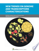 New Trends on Genome and Transcriptome Characterizations
