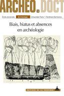 Biais, hiatus et absences en archéologie Pdf/ePub eBook