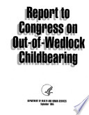 Report To Congress On Out Of Wedlock Childbearing