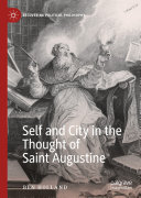 Self and City in the Thought of Saint Augustine [Pdf/ePub] eBook