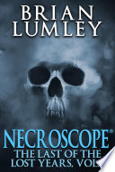Necroscope The Last Of The Lost Years Vol 1