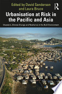 Urbanisation at Risk in the Pacific and Asia