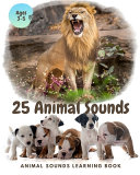 25 ANIMAL SOUNDS Learning Book