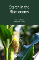 Starch in the Bioeconomy