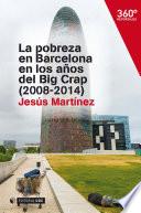 La pobreza en Barcelona en los a  os del Big crap  2008 2014