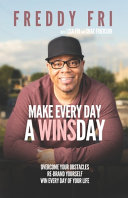 Make Every Day A Winsday Overcome Your Obstacles Re Brand Yourself Win Every Day Of Your Life