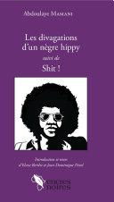 Les divagations d'un nègre hippy suivi de Shit ! [Pdf/ePub] eBook