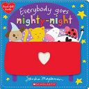 Everybody Goes Nighty Night