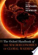 The Oxford Handbook of the Macroeconomics of Global Warming