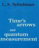Time's Arrows and Quantum Measurement ebook
