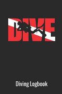 Dive Diving Logbook  Scuba Diving Log Book  110 Pages  216 Dives