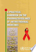 A Practical Handbook on the Pharmacovigilance of Antiretroviral Medicines Book