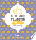 The Little Book of Yoga Practices Book