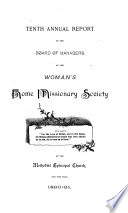Annual Report of the Board of Managers of the Woman s Home Missionary Society of the Methodist Episcopal Church Book
