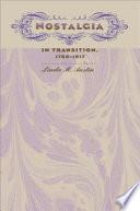 Nostalgia In Transition 1780 1917