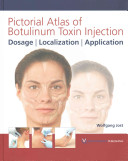 Pictorial Atlas of Botulinum Toxin Injection
