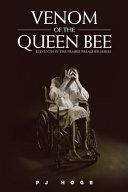 Venom of the Queen Bee [Pdf/ePub] eBook