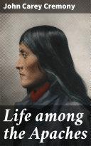 Life among the Apaches Pdf/ePub eBook