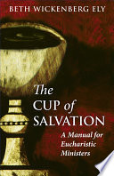 Read Online The Cup of Salvation For Free