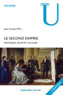 Le Second Empire - 2e éd. - Politique, société, culture
