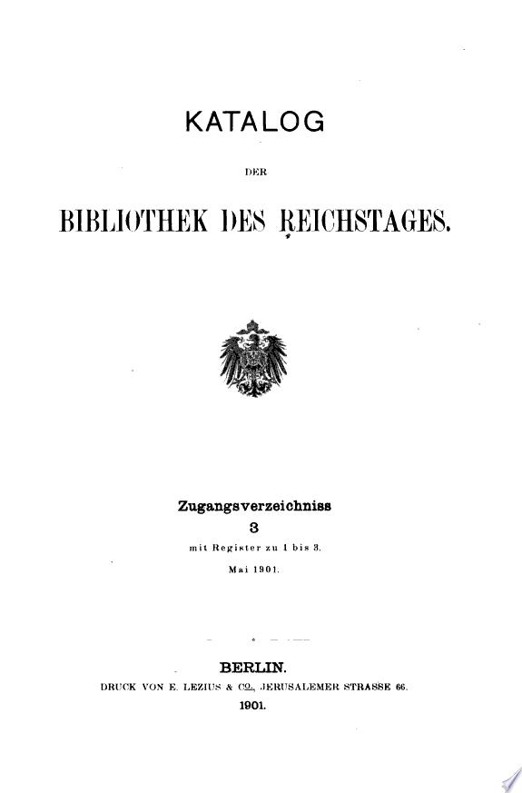 Katalog der bibliothek des Reichstages