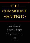 Communist Manifesto (Chiron Academic Press - The Original Authoritative Edition) (2016)