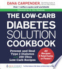 The Low Carb Diabetes Solution Cookbook Book