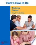 Here s How to Do Stuttering Therapy