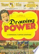 Drawing Power, A Compendium of Cartoon Advertising by Rick Marschall,Warren Bernard PDF