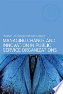 Managing Change And Innovation In Public Service Organizations Book PDF