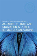 Pdf Managing Change and Innovation in Public Service Organizations Telecharger