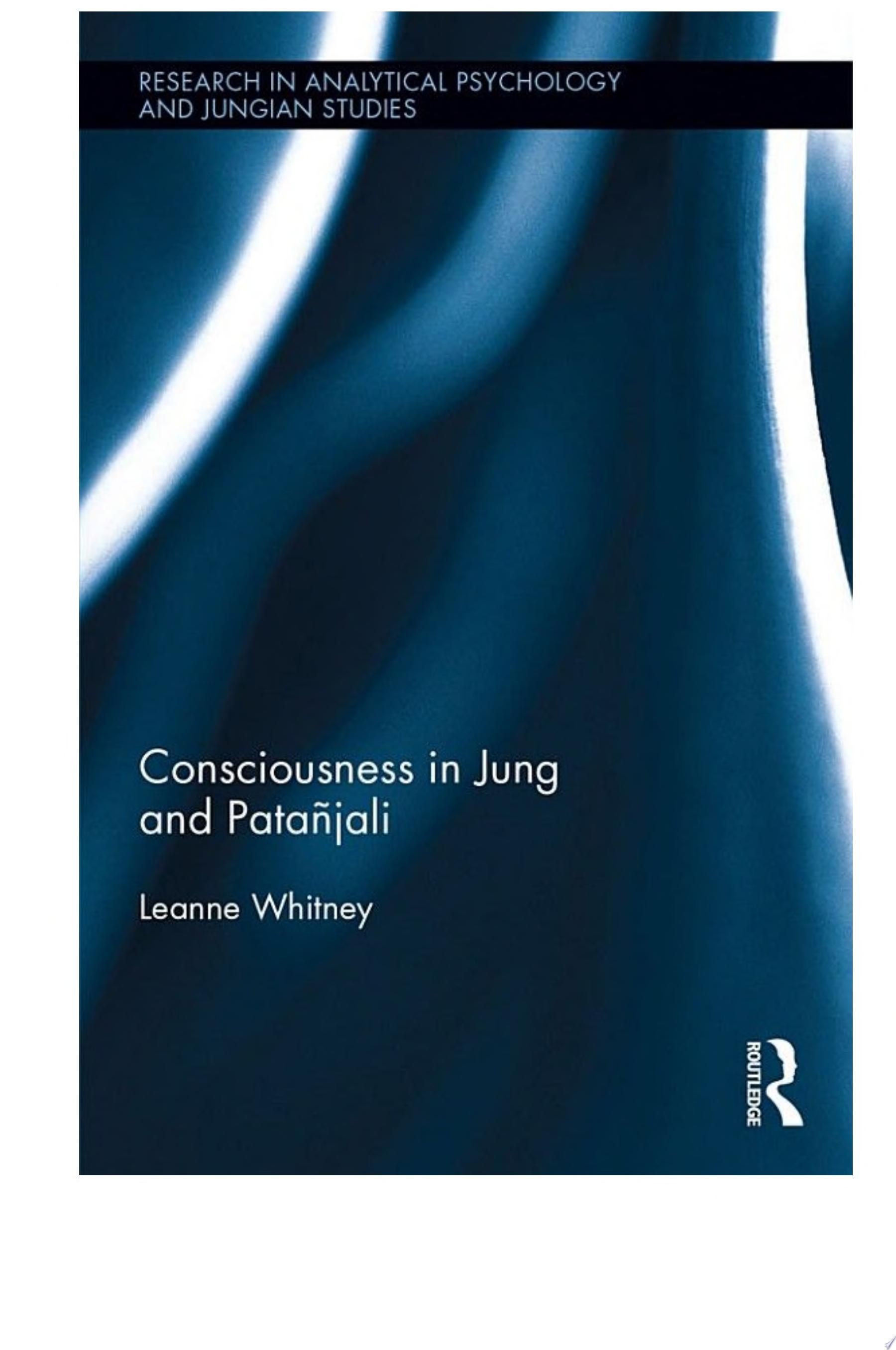 Consciousness in Jung and Pata  jali