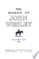 The Works of John Wesley: Letters