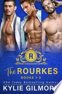 The Rourkes Boxed Set Books 1 3  Royal Romantic Comedy