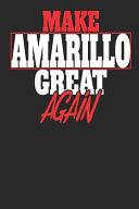 Make Amarillo Great Again
