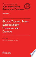 Global Tectonic Zones, Supercontinent Formation and Disposal