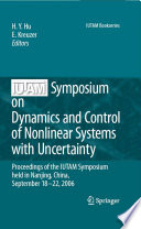 IUTAM Symposium on Dynamics and Control of Nonlinear Systems with Uncertainty
