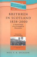 Brethren in Scotland 1838 2000