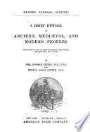 A Brief History of Ancient  Medi  val  and Modern Peoples