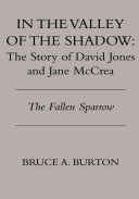 IN THE VALLEY OF THE SHADOW: The Story of David Jones and Jane McCrea