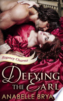 Defying The Earl  Regency Charms  Book 1