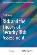Risk And The Theory Of Security Risk Assessment Book PDF