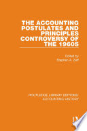 The Accounting Postulates and Principles Controversy of the 1960s