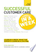 Successful Customer Care in a Week  Teach Yourself Book