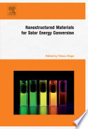 Nanostructured Materials for Solar Energy Conversion Book
