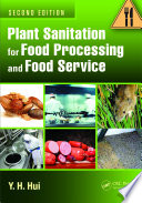 Plant Sanitation for Food Processing and Food Service  Second Edition