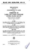 Black Lung Legislation  1971 72