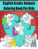English Arabic Animals Coloring Book for Kids